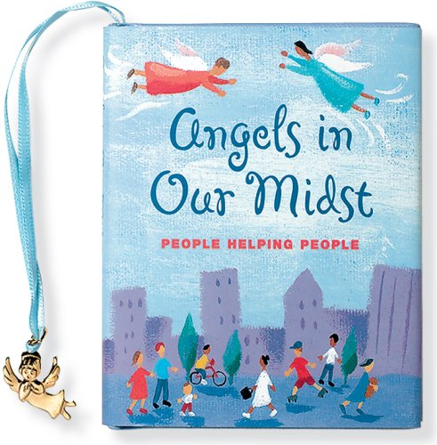 Read Online Angels in Our Midst: People Helping People (Inspire Books) pdf