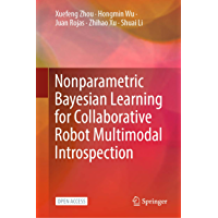 Nonparametric Bayesian Learning for Collaborative Robot Multimodal Introspection (English Edition)
