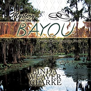 Mystery on the Bayou Audiobook