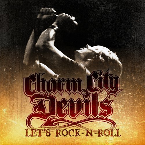Let's Rock-N-Roll by Charm City Devils - Charm 2009