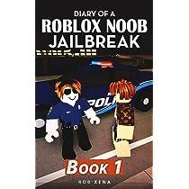 Book 1 Diary of a Roblox Noob Jailbreak