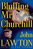 Bluffing Mr. Churchill (Inspector Troy Thriller Book 4)