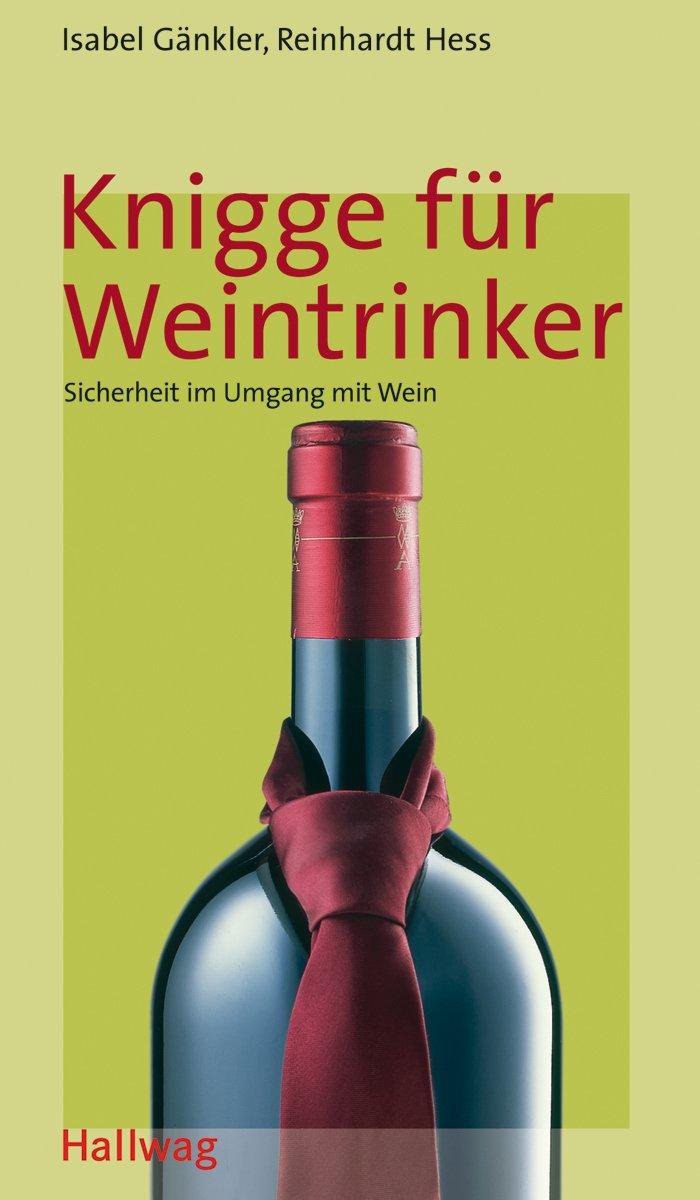 Knigge Für Weintrinker  Wein Kompass