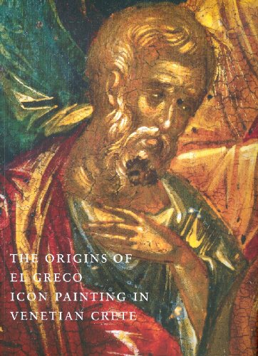 Greco Painting - The Origins of El Greco: Icon Painting in Venetian Crete