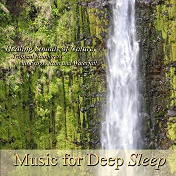 music for deep sleep healing sounds of nature tropical