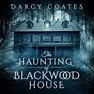 The Haunting of Blackwood House Audiobook