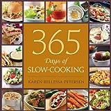 365 Days of Slow Cooking, Karen Bellessa Petersen, 1608618706