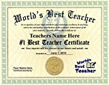 Worlds Best Teacher Certificate Award - Custom Printed by us with any NAME & DATE - 8.5 by 11 inches - Free Certificate Folder Included - Perfect Gift for your exceptional Teacher