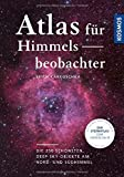img - for Atlas f??r Himmelsbeobachter: Die 250 sch??nsten Deep-Sky-Objekte am Nord- und S??dhimmel by Erich Karkoschka (2016-06-08) book / textbook / text book