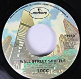 10CC 45 RPM Wall Street Shuffle / You've Got a Cold