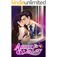 Amor Es La Ley 3: ¿Qué te parece si te conviertes en mi amante?