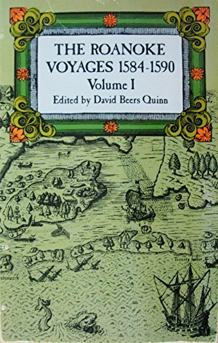 The Roanoke Voyages, 1584-1590:Vol. I, Documents to Illustrate the English Voyages to North America Under the Patent Granted to Walter Raleigh in 1584 - Roanoke Mall Shopping