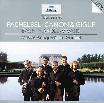 PACHELBEL,HANDEL/ CANON & GIQUE/SONATAS