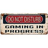 Do Not Disturb Gaming in Progress - Vintage Effect Metal Sign / Plaque
