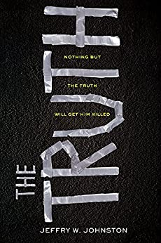 The Truth by [Johnston, Jeffry W.]
