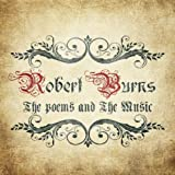 Robert Burns - The Poems and the Music