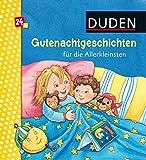 Gutenachtgeschichten für die Allerkleinsten: ab 24 Monaten (DUDEN Pappbilderbücher 24+ Monate)