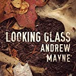 Looking Glass | Andrew Mayne
