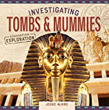 Investigating Tombs & Mummies (Excavation Exploration)
