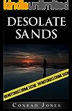 Desolate Sands (Detective Alec Ramsay Series Book 5) (English Edition)
