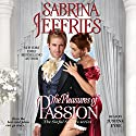 The Pleasures of Passion: The Sinful Suitors, Book 4 Hörbuch von Sabrina Jeffries Gesprochen von: Justine Eyre