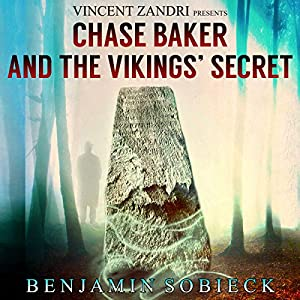 Chase Baker and the Vikings' Secret Audiobook