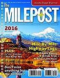 The Milepost 2016 by Kris Valencia (2016-03-07)