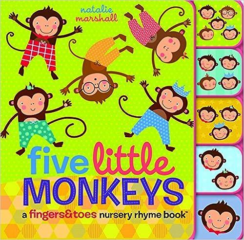 Five Little Monkeys: A Fingers & Toes Nursery Rhyme Book por Natalie Marshall