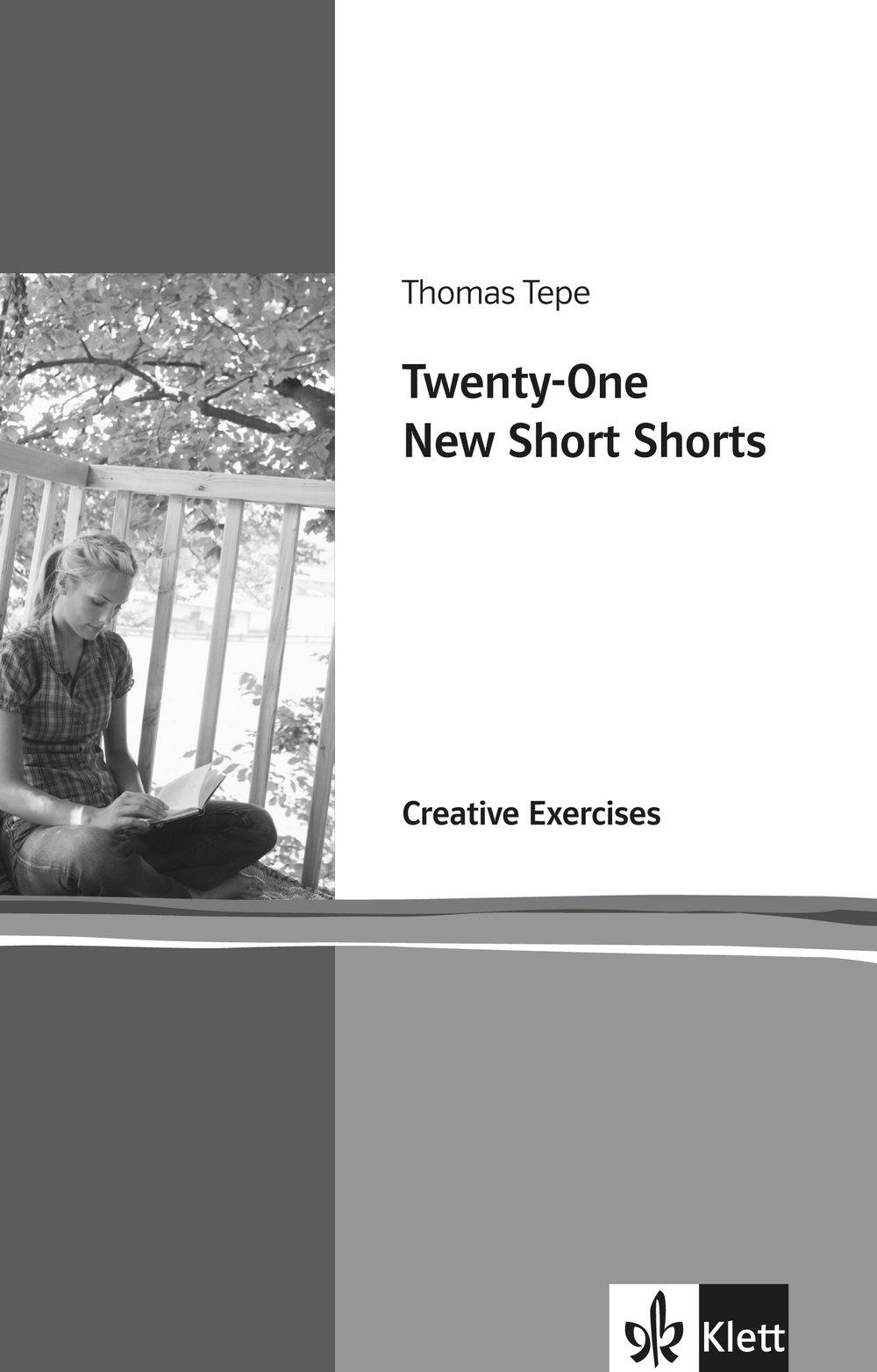 Twenty-One New Short Shorts: Creative Exerises. Englische Lektüre für die Oberstufe. Arbeitsheft (Klett English Editions)