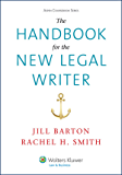 The Handbook for the New Legal Writer (Aspen Coursebook Series)