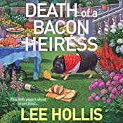 Death of a Bacon Heiress: A Hayley Powell Mystery | Lee Hollis