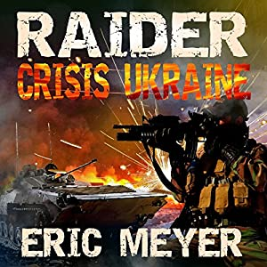 Raider Black Ops: Crisis Ukraine Audiobook