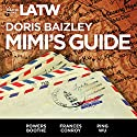 Mimi's Guide Performance by Doris Baizley Narrated by Powers Boothe, Frances Conroy, Ping Wu