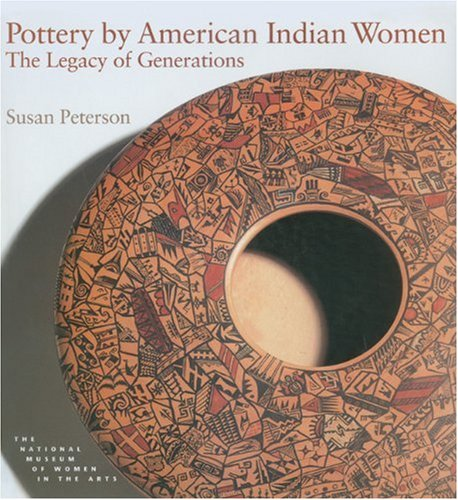 Pottery Colorado (Pottery by American Indian Women: The Legacy of Generations)