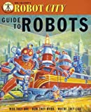 img - for Robot City: Guide to Robots book / textbook / text book
