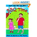 BBQ Time (Learn with Alex and Anna) (Volume 14)