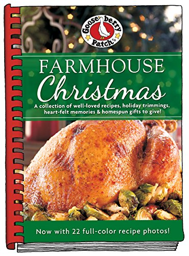 Christmas Recipes - Farmhouse Christmas Cookbook: Updated with more than 20 mouth-watering photos! (Seasonal Cookbook Collection)