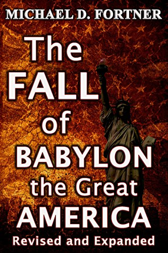The fall of babylon the great america revised and expanded 2017 the fall of babylon the great america revised and expanded 2017 bible prophecy revealed fandeluxe Epub