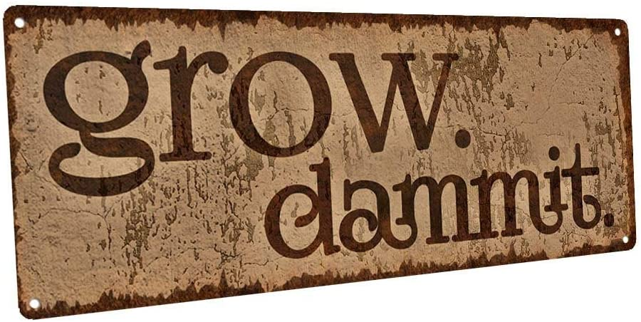 None Brand Grow Dammit Metal Sign Wall Decor for Porch Patio or Deck