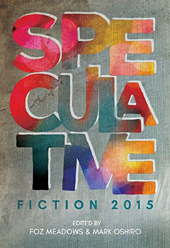 com speculative fiction the year s best online  speculative fiction 2015 the year s best online reviews essays and commentary by