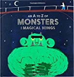 img - for An A - Z of Monsters and Magical Beings (Magma for Laurence King) book / textbook / text book
