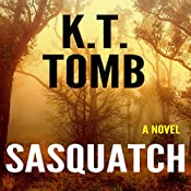 Sasquatch | K.T. Tomb