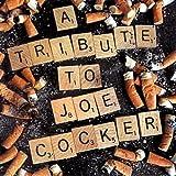 Tribute to Joe Cocker