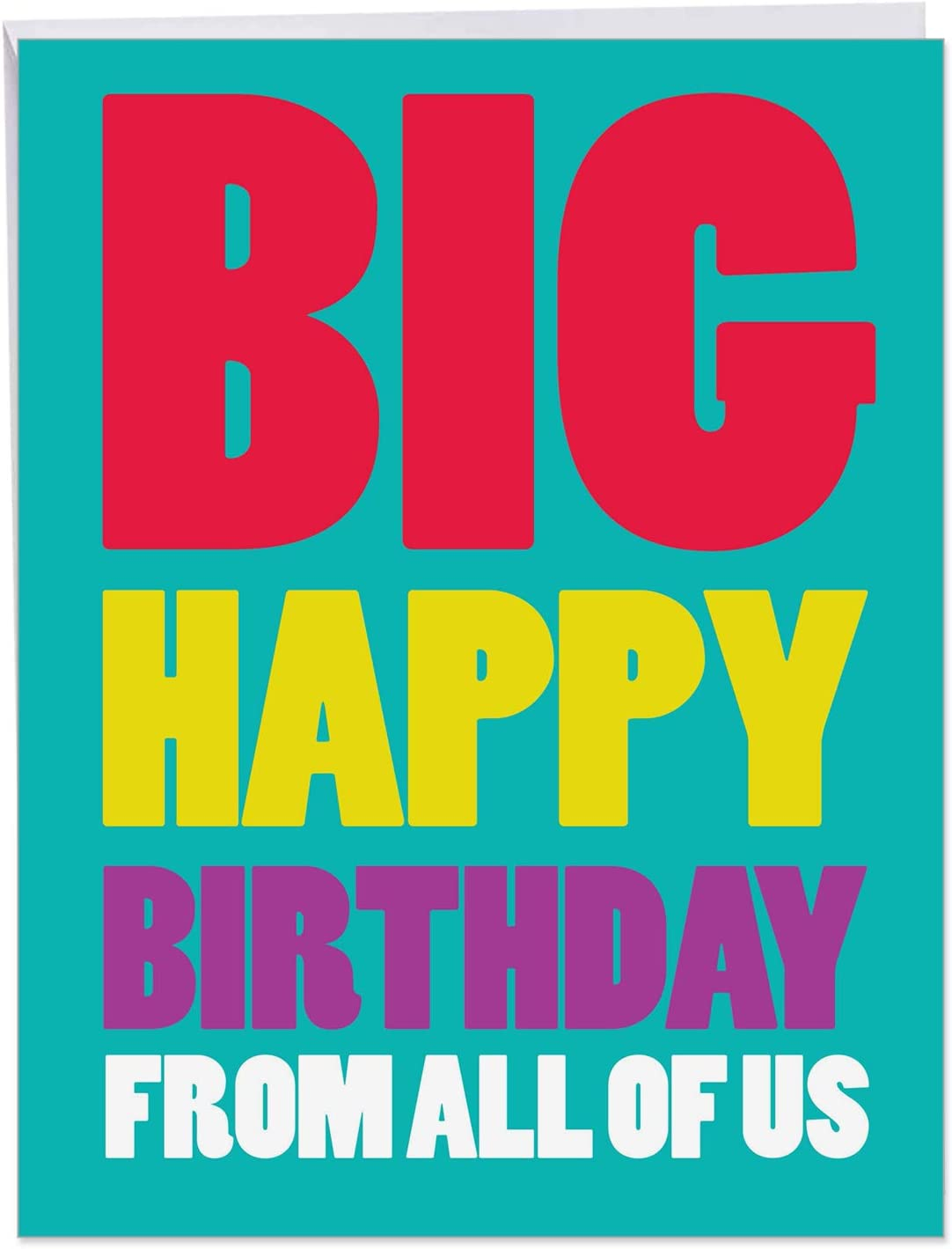 NobleWorks - Big Happy Birthday Card (8.8 x 8 Inch) - Fun Group Greeting  Card, Colorful Stationery Notecard from All of Us J8BDG