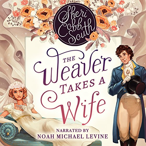(The Weaver Takes a Wife)