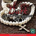 The Edge of Dark Audiobook by Pamela Hartshorne Narrated by Christine Mackie