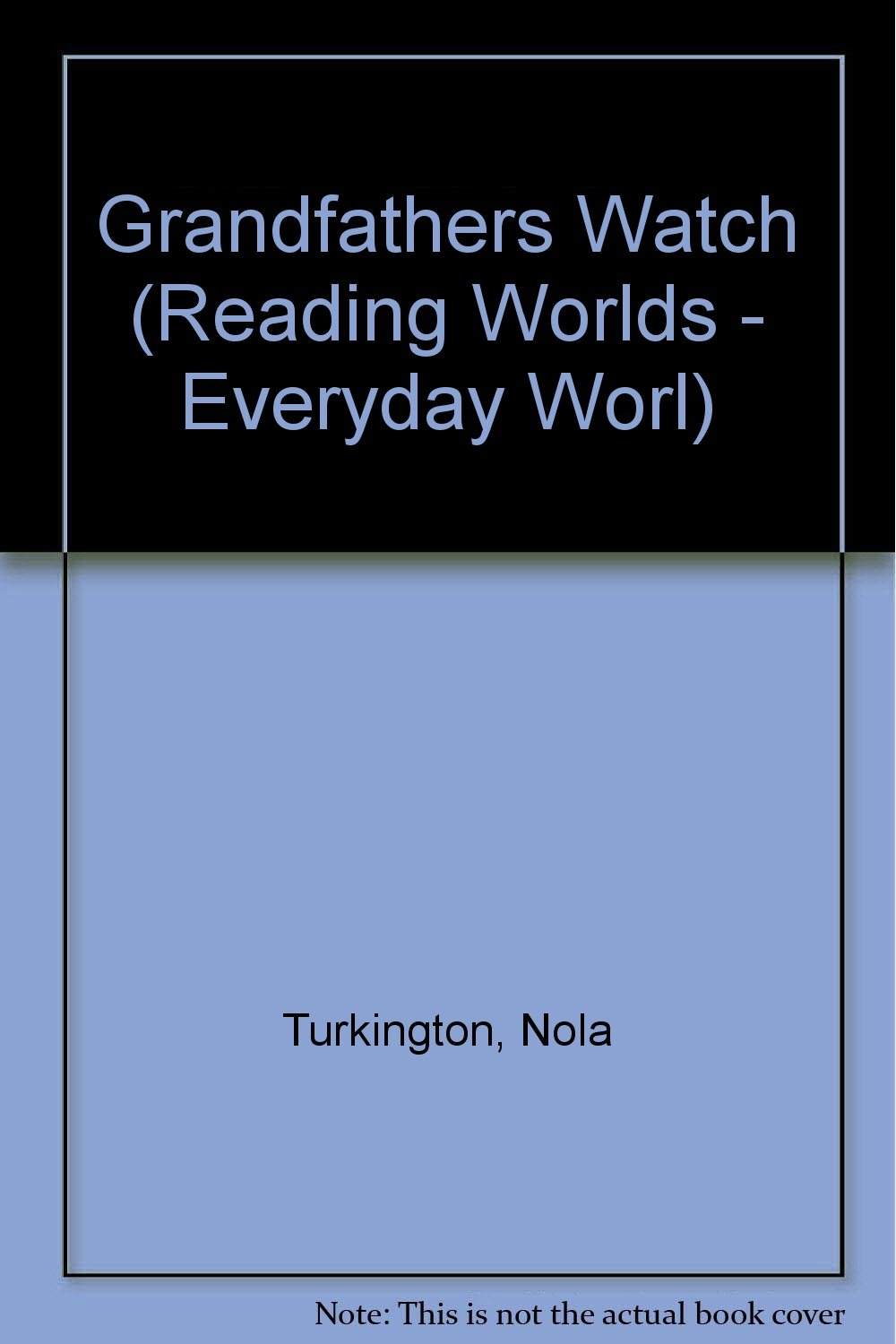 Download Grandfather's Watch (Reading Worlds - Everyday World - Level 3) ebook