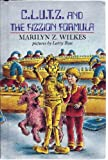 C.L.U.T.Z and the Fizzion Formula, Marilyn Z. Wilkes, 0803701713
