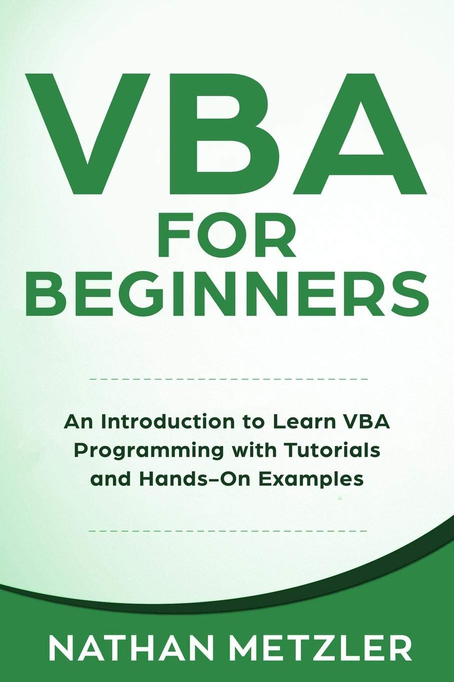 VBA For Beginners  An Introduction To Learn VBA Programming With Tutorials And Hands On Examples