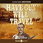 Have Gun - Will Travel | Radio Spirits